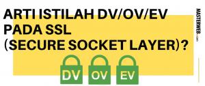 ARTI ISTILAH DV_OV_EV PADA SSL (SECURE SOCKET LAYER)_ 1