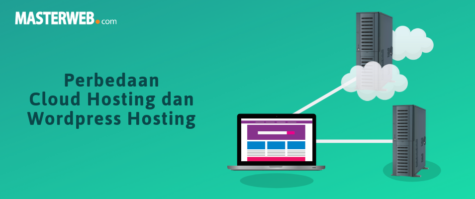perbedaan cloud hosting dan wordpress hosting